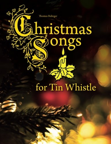 (Christmas Songs for Tin Whistle)