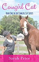 COWGIRL CAT: A HUMOROUS NOVEL ABOUT THE HEALING POWER OF HORSES (COWGIRL CAT SERIES BOOK 1)