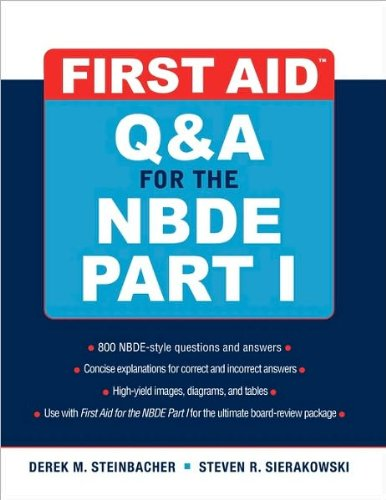 Download First Aid Q&A for the NBDE Part I (text only) 1st (First) edition by D. Steinbacher,S. Sierakowski PDF