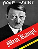 Mein Kampf: Vol. I and Vol. II