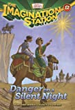 img - for Danger on a Silent Night (AIO Imagination Station Books) book / textbook / text book