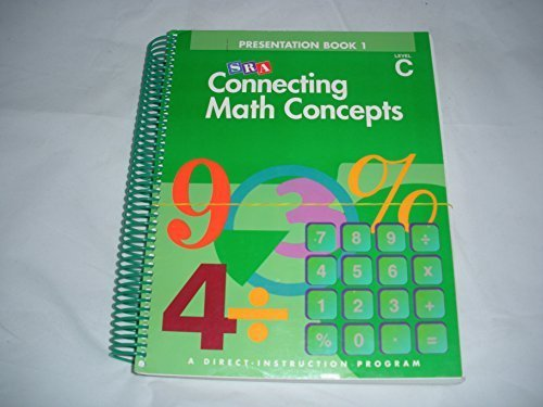SRA Connecting Math Concepts Presentation, Book 1, Level C