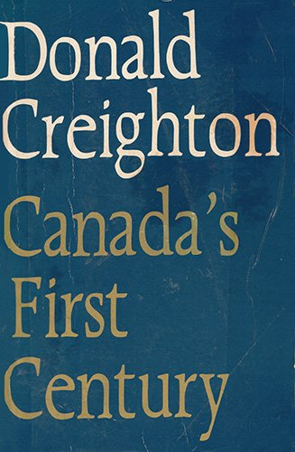 Canada's First Century