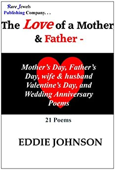 The Love of a Mother & Father by [Johnson, Eddie]