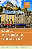 #8: Fodor's Montreal and Quebec City (Full-color Travel Guide)