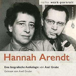 Hannah Arendt. Ein fragmentarisches Werkportrait Hörbuch