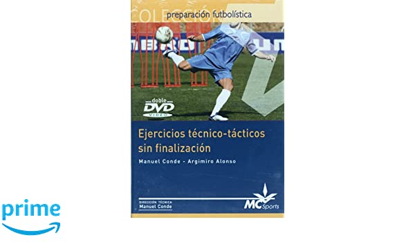 Ejercicios tecnico-tacticos sin finalizacion, DVD (Spanish Edition): Manuel Conde, Argimiro Alonso: 9788461120321: Amazon.com: Books