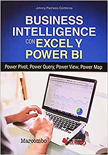 Book's Cover of Business Intelligence con Excel y Power BI (Español) Tapa blanda – 25 noviembre 2019