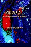 img - for Katrina: In the Aftermath of a Killer book / textbook / text book