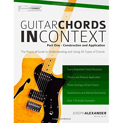 Guitar Chords In Context Part One Construction And Application