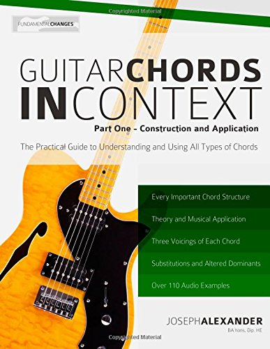 Guitar Chords in Context Part One: Construction and Application ...