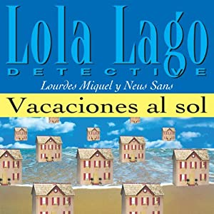Vacaciones al sol [Vacations in the Sun] Audiobook