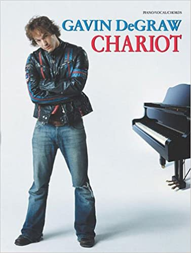 Chariot Pianovocalchords Gavin Degraw 9780757940002 Amazon