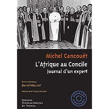 L'Afrique au Concile: Journal d'un expert (Mémoire commune) (French Edition)