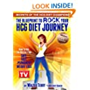 Secrets of the HCG Diet Champions: Book 01:: The Blueprint to Rock Your HCG Diet Journey (Champions Of The HCG Diet)