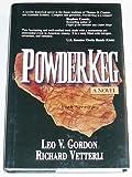 Powderkeg, Leo V. Gordon and Richard Vetterli, 0891414355
