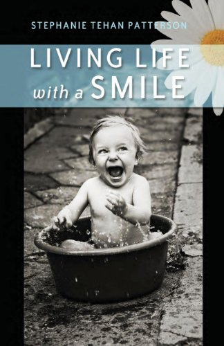 Book: Living Life with a Smile by Stephanie Tehan Patterson