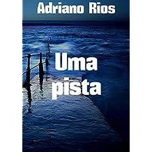 Uma pista (Portuguese Edition)