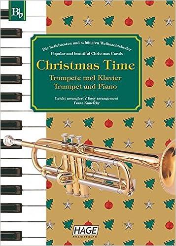 Bekannte Weihnachtslieder.Christmas Time 37 Bekannte Weihnachtslieder Für Trompete Und
