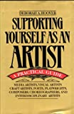 Supporting Yourself as an Artist, Deborah A. Hoover, 0195036697