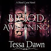Blood Awakening: Blood Curse Series book 2 | Tessa Dawn