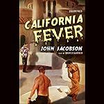 California Fever | John Jacobson