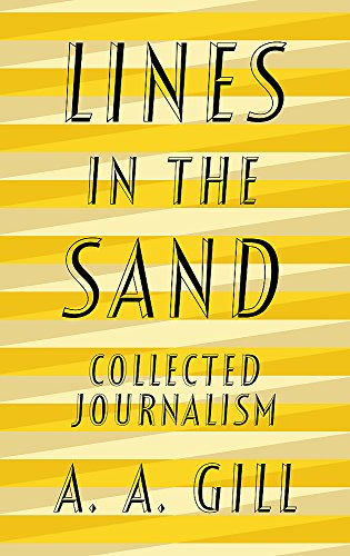 Gill Line (Lines in the Sand: Collected Journalism)