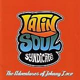 Latin Soul Syndicate - El gitano del amor