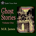 Ghost Stories - Volume One | M. R. James
