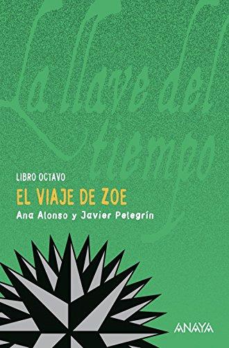 El viaje de Zoe (Literatura Juvenil (A Partir De 12 Años) - La