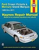 img - for Ford Crown Victoria & Mercury Marquis: 1988 thru 2011 (Haynes Repair Manual) book / textbook / text book