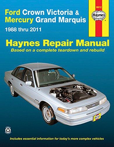 Ford Crown Victoria & Mercury Marquis: 1988 thru 2011 (Haynes (Grand Marquis Repair)