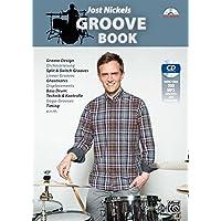 Jost Nickels Groove Book: Groove Design, Orchestrierung, Split