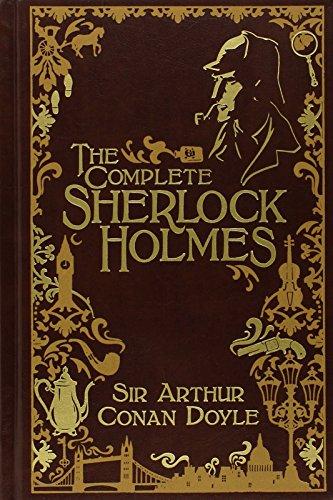 The Complete Sherlock Holmes (Volume II Signature Edition)