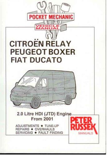 Pocket Mechanic for Citroen Relay,Citroen Jumper,Peugeot Boxer,Fiat Ducato with 2.0 Litre HDi (JTD) Engine PDF