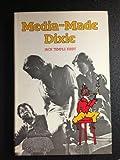 Media-Made Dixie, Jack T. Kirby, 0807103756