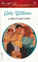 A Reluctant Wife (Harlequin Presents, No. 189)
