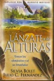 Lanzate A las Alturas, Julio C. Fernandez and Silvia Bolet, 0789916266