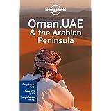 Lonely Planet Oman, UAE & Arabian Peninsula 4th Ed.: 4th Edition