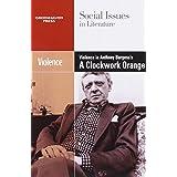 Violence in Burgess' Clockwork Orange