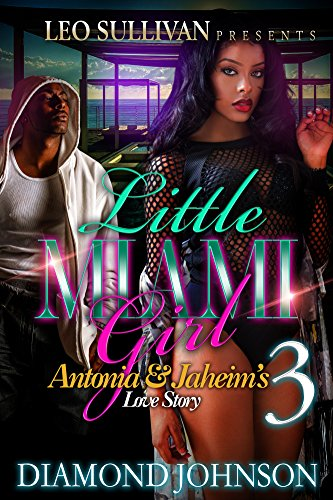 Little Miami Girl 3: Antonia & Jahiem's Love Story