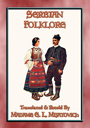 SERBIAN FOLKLORE - 26 Serbian children's folk and fairy tales: 26 Central European children's fairy tales and fables - Wonderful Fleece Animals