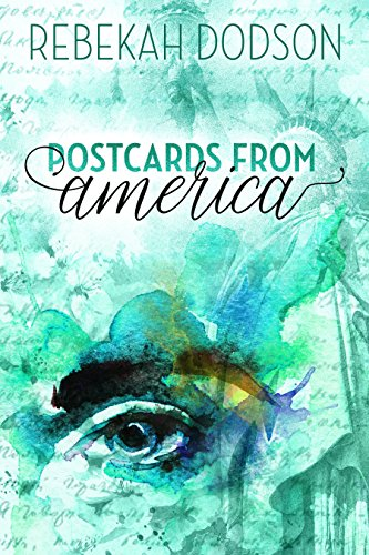 Postcards from America (Postcards from Paris Book 2)