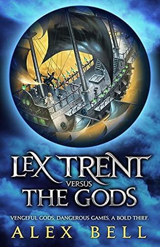 book cover of Lex Trent Versus the Gods