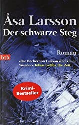 Der schwarze Steg: Roman von Åsa Larsson (2008) Taschenbuch