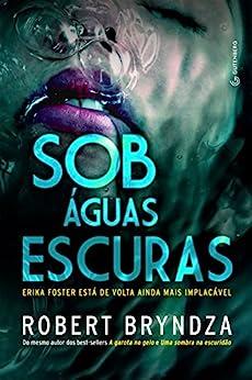Sob águas escuras (Portuguese Edition) by [Bryndza, Robert, Hauck, Marcelo]