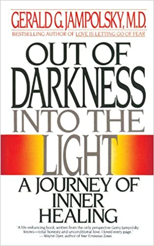 Book Out of Darkness into the Light: A Journey of Inner Healing