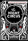 Book cover from NIGHT CIRCUS, THE by Erin Morgenstein