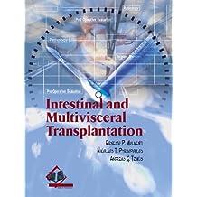 Intestinal and Multivisceral Transplantation