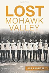 Lost Mohawk Valley Paperback